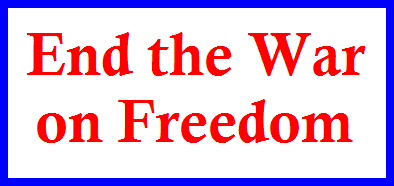 End the War on Freedom